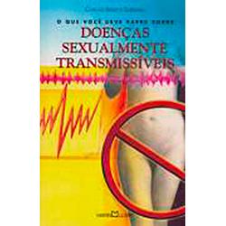 Que Voce Deve Saber Sobre Doencas Sexualmente Transmissiveis, O