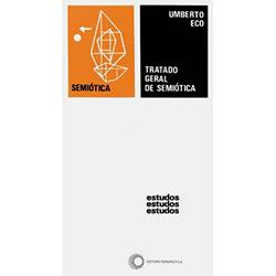 Tratado Geral de Semiótica - Coleção Estudos