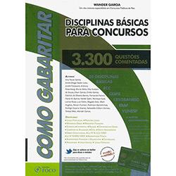 Disciplinas Básicas para Concursos: 3.300 Questões Comentadas