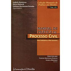 Manual de Prática em Processo Civil - Vol.1 - Coleção Manuais de Prática em Direito
