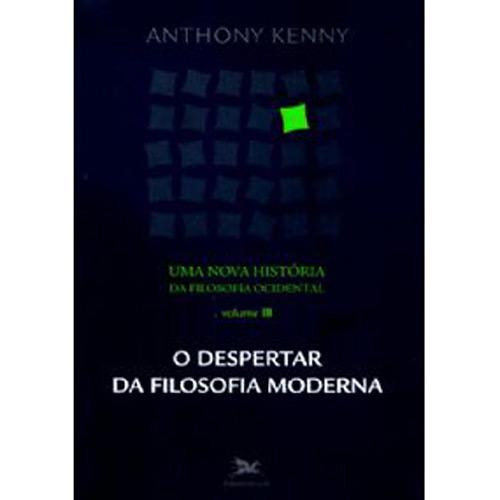 Nova Historia da Filosofia Ocidental, uma - o Despertar da Filosofia Moder
