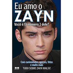 Eu Amo o Zayn (2013 - Edição 1)