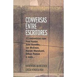 Conversas Entre Escritores - Entrevistas da Revista Believer