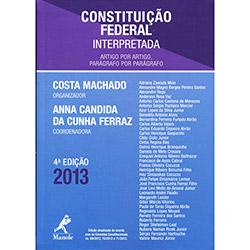 Constituição Federal Interpretada: Artigo por Artigo, Parágrafo por Parágrafo