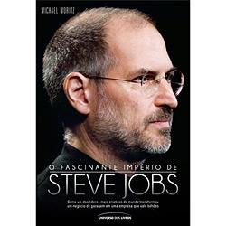 Fascinante Império de Steve Jobs, O