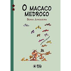 Macaco Medroso, o - Col.estrelinha