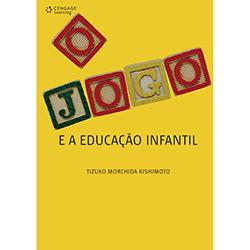 Jogo e a Educação Infantil, O