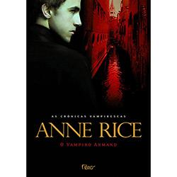 Vampiro Armand, o - Coleção as Crônicas Vampirescas