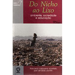 Meio Ambiente - do Nicho ao Lixo