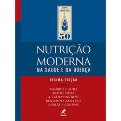 Nutrição Moderna na Saúde e na Doença