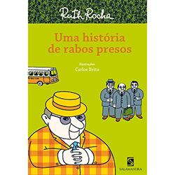 Uma História de Rabos Presos - Ruth Rocha