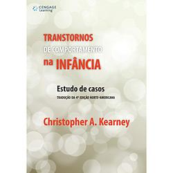 Transtornos de Comportamento na Infância: Estudo de Casos - Tradução da 4 Edição Norte-americana