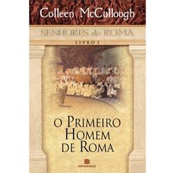 O Primeiro Homem de Roma - Livro 1