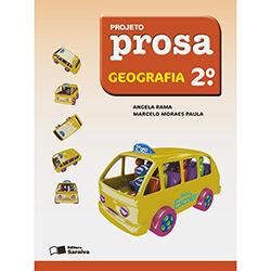 Projeto Prosa - Geografia - 1ª Série - 2º Ano