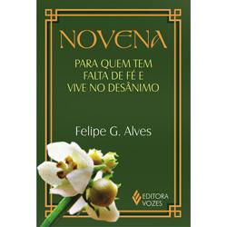 Novena para Quem Tem Falta de Fé e Vive no Desânimo (2012 - Edição 1)