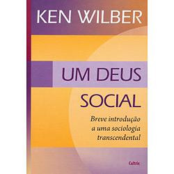 Deus Social, Um