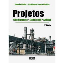 Projetos: Planejamento, Elaboração e Análise