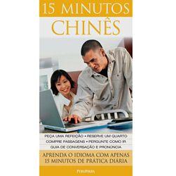 15 Minutos Chinês: Aprenda o Idioma Com Apenas 15 Minutos de Prática Diária