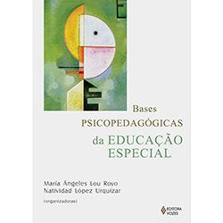 Bases Psicopedagógicas da Educação Especial