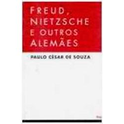 Freud, Nietzsche e Outros Alemaes