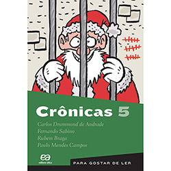 Crônicas - Vol. 5 - Coleção para Gostar de Ler