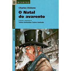 Natal do Avarento, o - Coleção Reencontro Literatura