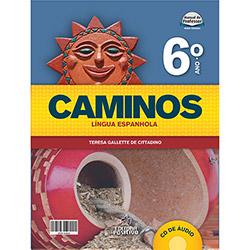 Caminos Espanhol - Com Cd - 6º Ano (2012 - Edição 1)