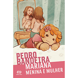 Mariana: Menina e Mulher - Coleção Voo Livre