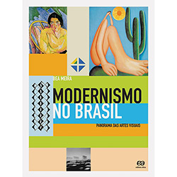 Modernismo no Brasil - Panorama das Artes Visuais
