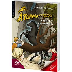 Cavalos Assombrados - Coleçao a Turma dos Tigres
