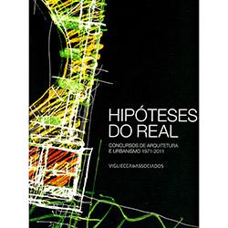 Hipoteses do Real: Concursos de Arquitetura e Urbanismo 1973-2011
