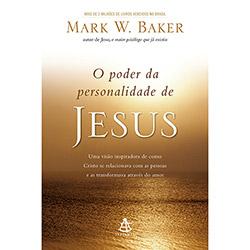 Poder da Personalidade de Jesus, O