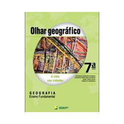 Olhar Geográfico - 7 Série