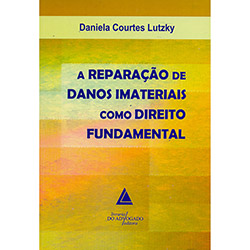 Reparação de Danos Imateriais Como Direito Fundamental, A