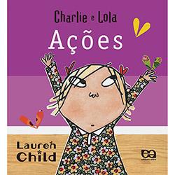Charlie e Lola: Ações - Série Pré-escola