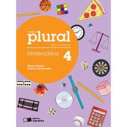 Plural Matematica - 4º Ano - 3ª Série (2012 - Edição 2)