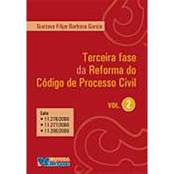 Terceira Fase da Reforma do Codigo de Processo Civil Volume 2