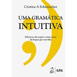 Uma Gramática Intuitiva (2013 - Edição 1)