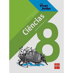 Para Viver Juntos Ciências - 7ª Série - 8° Ano