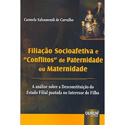 Filiação Socioafetiva e Conflitos de Paternidade Ou Maternidade
