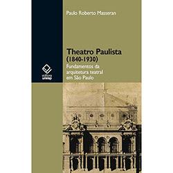 Theatro Paulista - 1840-1930 (0)
