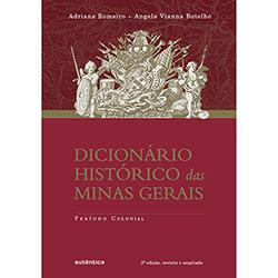 Dicionario Historico das Minas Gerais Periodo Colonial