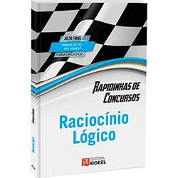Rapidinhas de Concursos: Raciocínio Lógico (2013 - Edição 1)