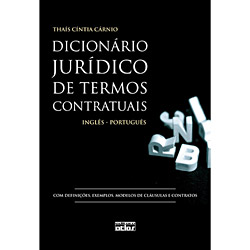 Dicionário Jurídico de Termos Contratuais: Inglês - Português