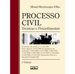 Processo Civil: Técnicas e Procedimentos