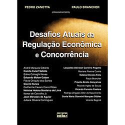 Desafios Atuais da Regulação Econômica e Concorrência