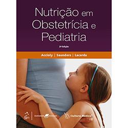 Nutrição em Obstetrícia e Pediatria
