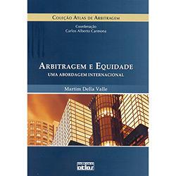Arbitragem e Equidade: uma Abordagem Internacional