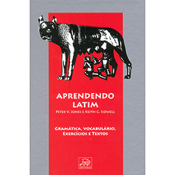 Aprendendo Latim - Gramática, Vocabulário, Exercícios e Textos