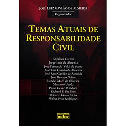 Temas Atuais de Responsabilidade Civil